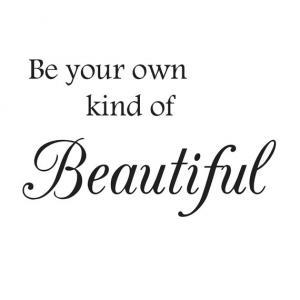 Be Your Own Kind Of Beautiful Wall Decal Wall Quote Bathroom Decor