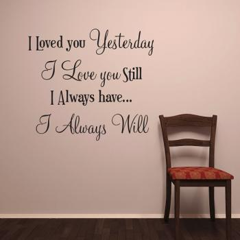 I LOVE YOU Wall Words Vinyl Decal Stickers for walls I Always Will Hearth quotes