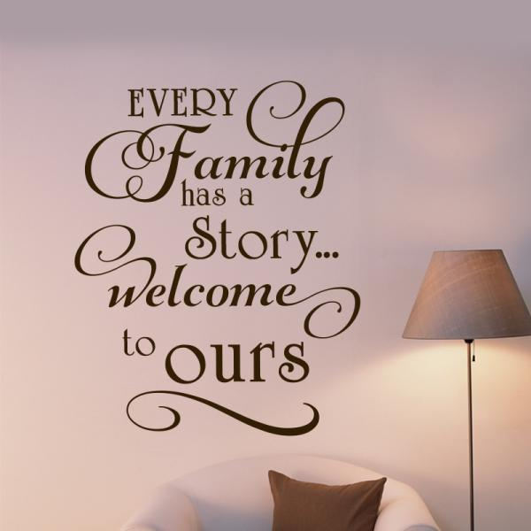 ... Art Wall Decal Quotes   Every Family ... Art Decor For Home, Vinyl  Decals Part 97